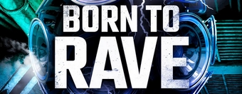 Born To Rave 02.03.2018