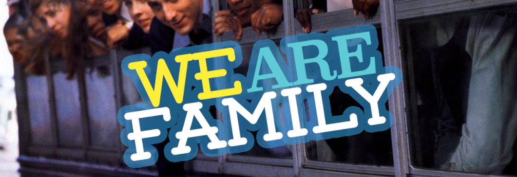 WE ARE FAMILY : LIVE BAND & DJ'S 14.04