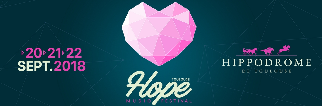 Hope Music Festival Toulouse