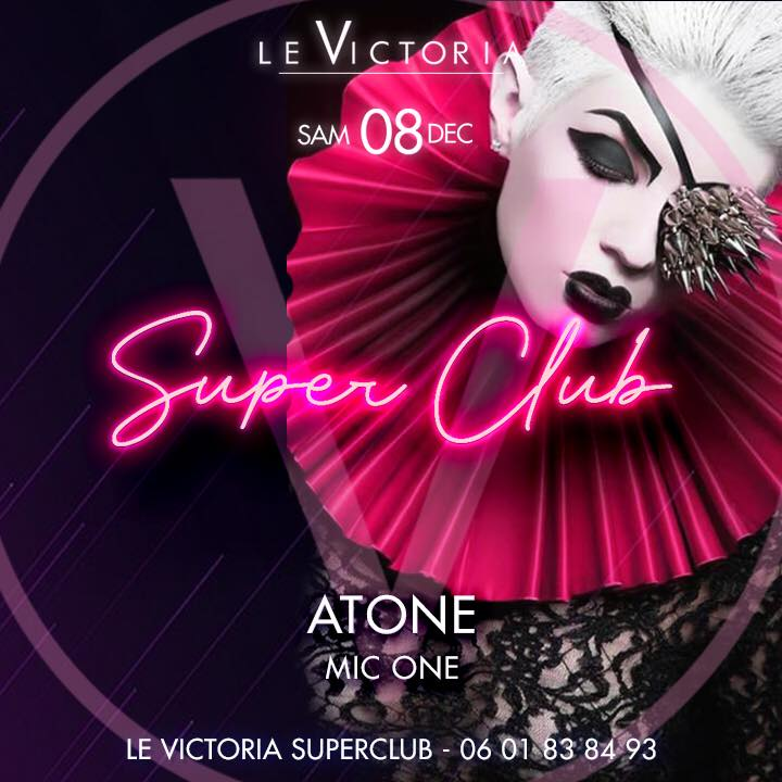 Victoria SuperClub | Sam 08 DEC