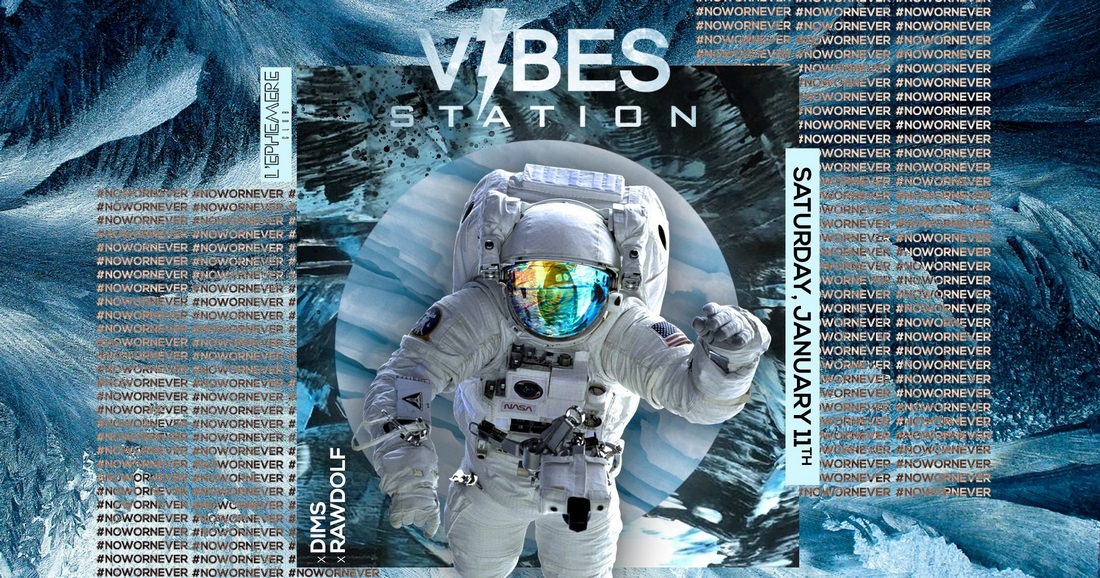 Vibes Station - Saturday January 11th