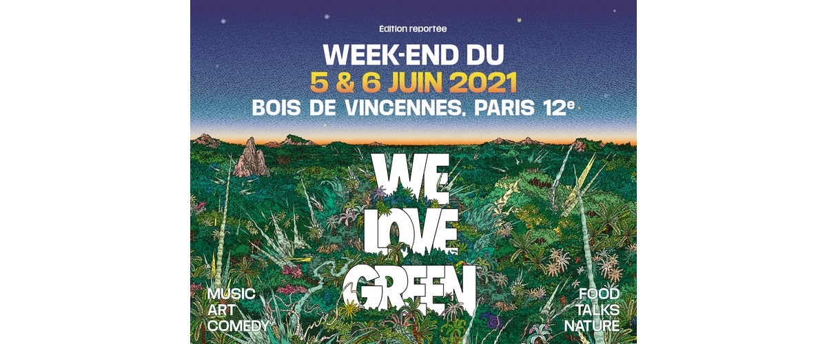 WE LOVE GREEN FESTIVAL 2021