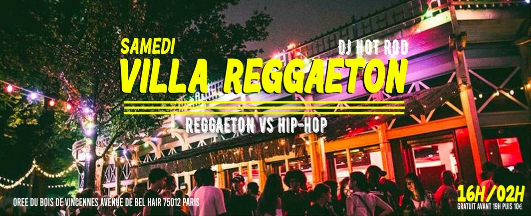 Samedi - Villa Reggaeton : Bbq x Big party / Dj Hot Rod 16h/02h #08.08